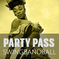 Party Pass Samstag (ohne WS) - Swing Band Ball